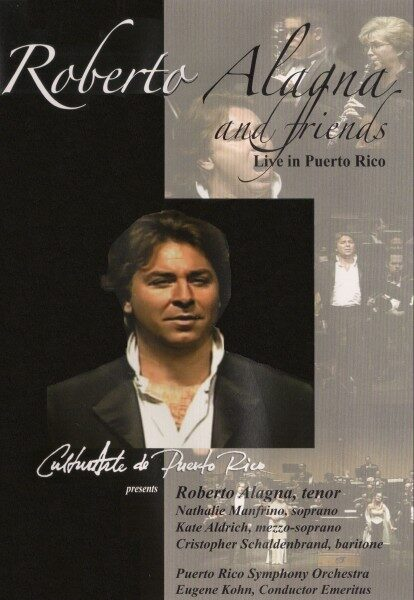 Roberto Alagna and friends – live in Puerto Rico